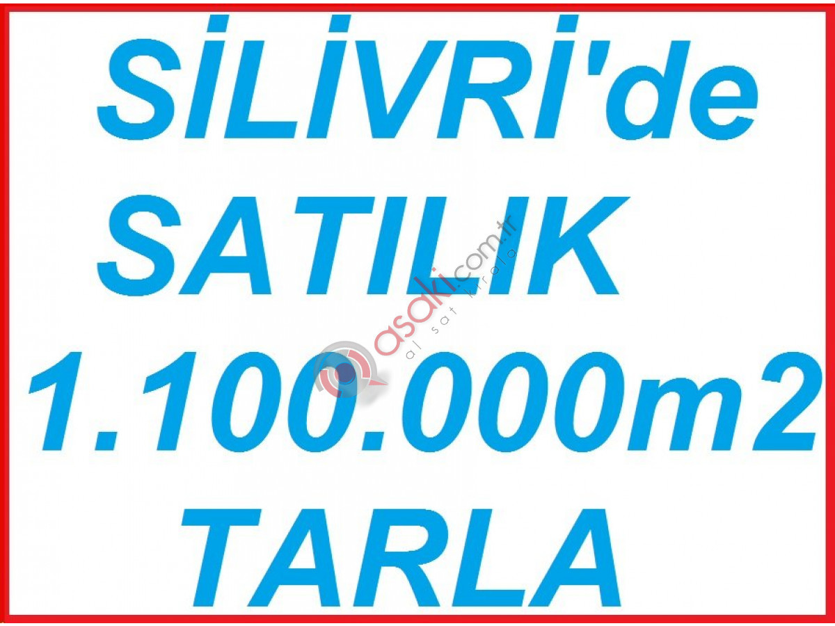 Silivri kurfalı'da satılık tarla 1.100.000 m2 - Büyük 0